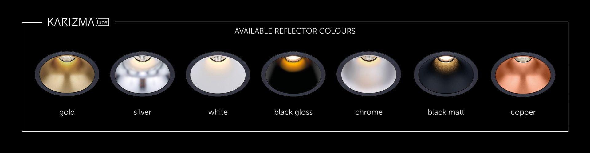 Dea Della Luce reflector colours